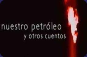 nuestro_petroleo_y_otros