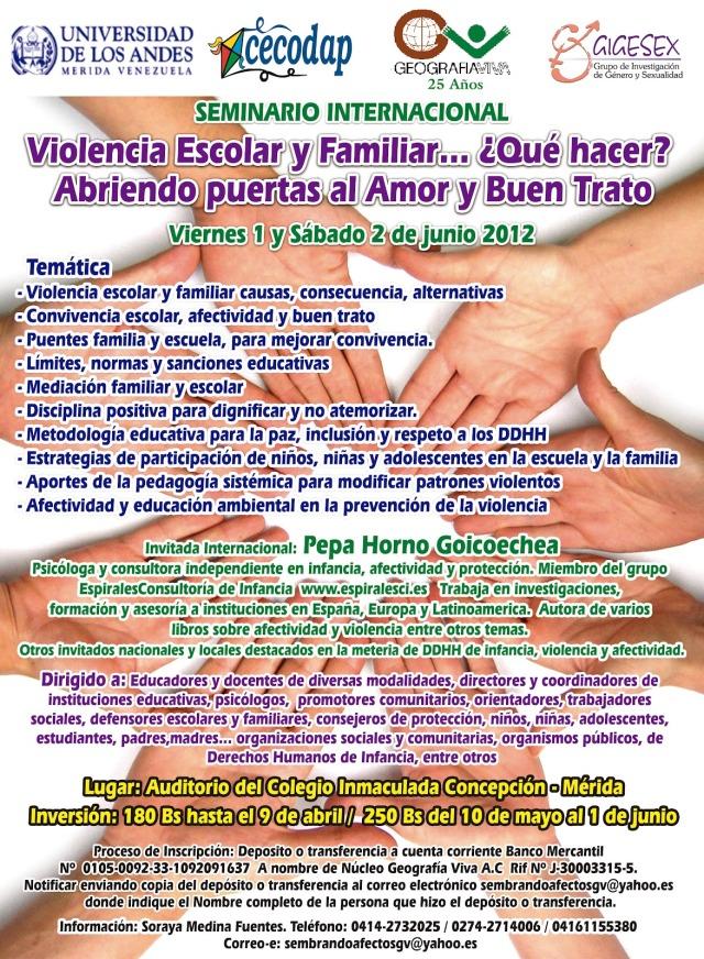 Seminario Internacional Violencia escolar y familiar... ¿Qué hacer? Abriendo las puertas al amor y buen trato. 1 y 2 de Junio de 2012