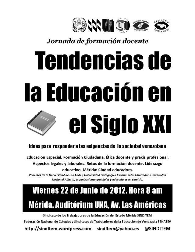 """Jornada de formación docente """"Tendencias de la Educación del siglo XXI"""" Mérida, 22 de Junio 2012"""